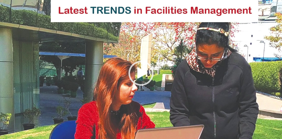 Latest TRENDS in Facilities Management