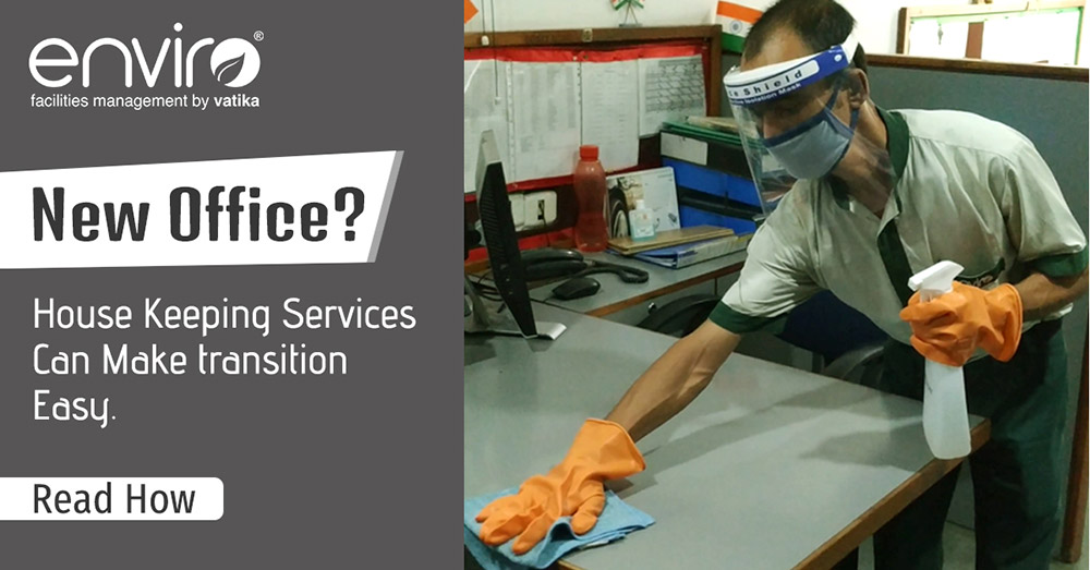 New Office? Housekeeping Services can make Transition Easy. Read How?